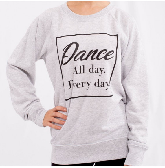 Dance All Day - Basic Felpa
